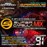 #SuperCapsulaMix - #Volumen91 - by @DjMikeRaymond