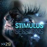 Blufeld Presents. Stimulus Sessions 029 (on DI.FM 14/06/17)