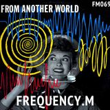 From Another World (fm069)