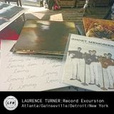 Laurence Turner: 'Record Excursion: Atlanta/Gainseville/Detroit/New York'