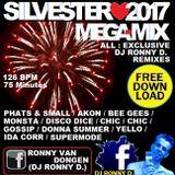 SILVESTER 2017 MEGAMIX , THE DJ RONNY D. CLASSIC REMIXES