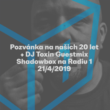 Shadowbox @ Radio 1 21/04/2019: dBridge Spotlight + DJ Toxin Guestmix