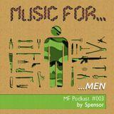Spensor-Music For Men (MF#003)
