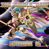 The amble Gait - episode 14