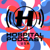 Hospital Podcast: US Special #3 with Roxanne
