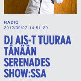 Serenades Show 27.09.2012 on Basso w/ DJ AIS-T