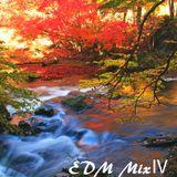Anjyu EDM MixⅣ