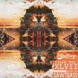 Hybrid Addicts Presents Future Strange Mixtape Vol XLVII: GAWTBASS