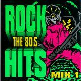 Rock Hits of the Eighties Mix 1