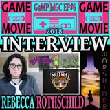 REBECCA ROTHSCHILD INTERVIEW - GaMP | MGC 2018 EP #6