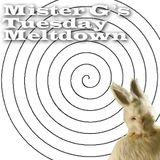 Mister G's Tuesday Meltdown - Show #30 .... a bit minimal