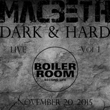 The Dark & Hard Vol. 1 (Live @ Boiler Room SL)