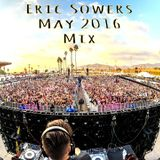 Eric Sowers - May 2016 Mix