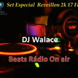 Set Especial Reveillon 2k17 By Dj Walace The Best.