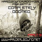 Low Entropy - Completely Doomed Part 9 On HardSoundRadio-HSR