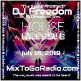 "DJ Freedom's ""House Massive"" (July 18, 2019)"