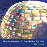 One Night at The Igloo - 90s Electro