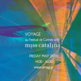 Voyage au Festival de Cannes with Miss Catalina at Amagi Radio | 24 May 2019