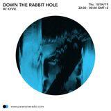 Down The Rabbit Hole #S01E07 - Kyvie - 18/04/19