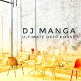 Ultimate Deep House vol.1 Mix by Dj Manga