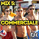 Mix #5: Commerciale