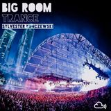 Big Room Trance (October 2016)