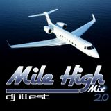 DJ ILLEST - Mile High Mix 2.0