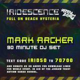MARK ARCHER -  live @ Iridescence #3 Full On Beach Hysteria
