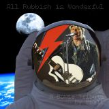 All Rubbish Is Wonderful - A Bowie Tribute by 8Ball