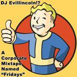 "A Corporate Mixtape Named ""Fridays"""