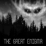 The Great Enigma