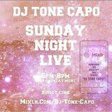 SUNDAY NIGHT LIVE w/ DJ TONE CAPO ( SPECIAL VALENTINE DAY EDITION )