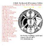 Old School Promo Party Mix Vol.2 mixed by DJ Shyheim