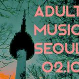 Adult music in Seoul 02.10.16