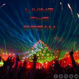 Living the Dream Vol.25 (Best EDM Music)
