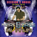 DJ SUGUS MOREBASS SESSION 02 HOUSE