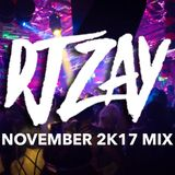 DJ Zay November 2k17 Mix