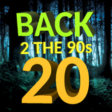 Back 2 The 90s - Show 20 - 24/10/2018