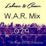 W.A.R. Mix Episode 029