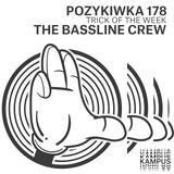 Pozykiwka #178 feat. The Bassline Crew