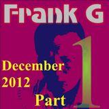 Frank G Live Mix December 2012 Part 1