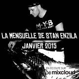 LA MENSUELLE DE STAN ENZILA - JANVIER 2015