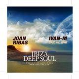 IBIZA DEEP SOUL - DJ JOAN RIBAS & IVAN M-SAX,EWI