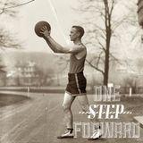 One Step Forward - 7th July 2013