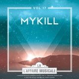 L'Affaire Musicale Mix Series Vol.17 - MYKILL