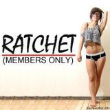 Ratchet Members Only Vol. 7