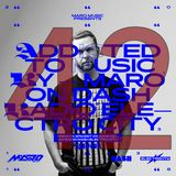 Addicted To Music with Maro Music on Dash Radio Electro City, Fridays 4PM PST, 1AM CET (17.05.2019)