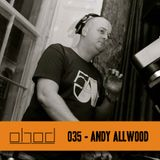#035 - Andy Allwood - House