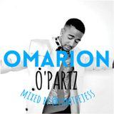 OMARION - O'Partz @IAMTEEJESS (Mixtape)