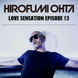 "HIROFUMI OHTA ""LOVE SENSATION"" EPISODE13"""